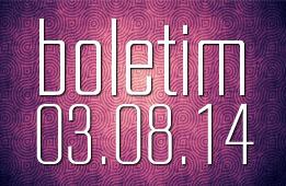 Boletim 03.08.2014