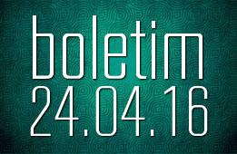 Boletim 24.04.2016